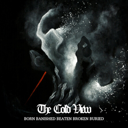 Funeral Doom: The Cold View Born Banished Beaten Broken Buried Cover
